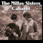 Millay Sisters Cabaret